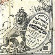 Království české 1883 historická 100x120cm lamino, lišty nástěnná mapa - Mapa