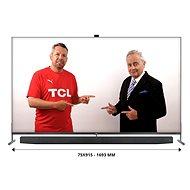 """75"""" TCL 75X915 - Televize"""