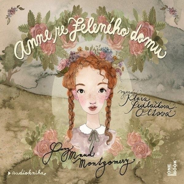 Anne ze zeleného domu; audiokniha