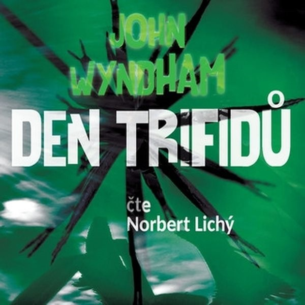 Den trifidů; audiokniha
