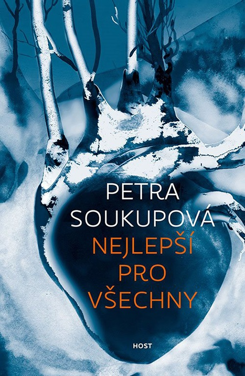 Petra Soukupová; Nejlepší pro všechny