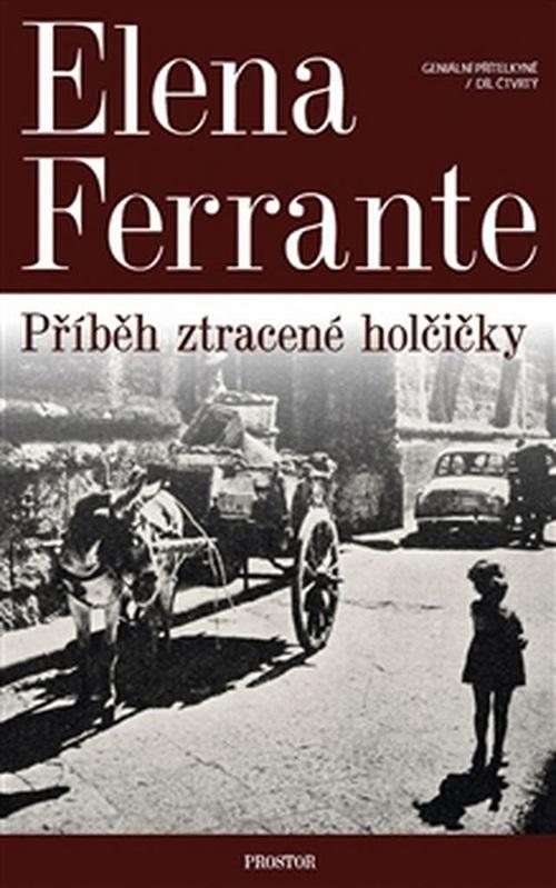 Elena Ferrante; Příběh ztracené holčičky