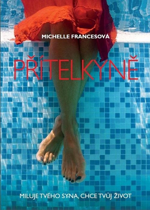 Přítelkyně; Michelle Francesová