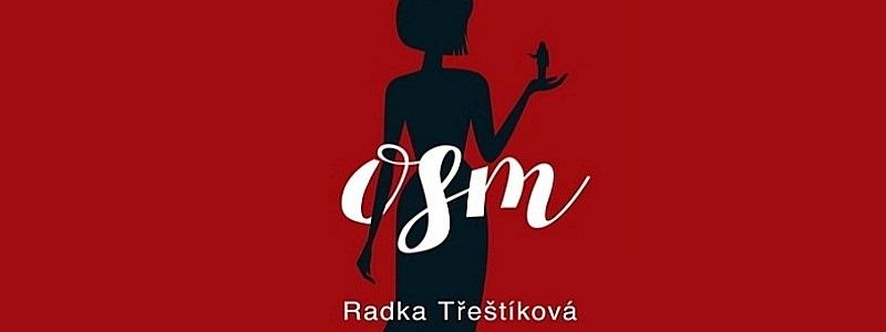Kupte knihu Osm od Třeštíkové a vyhrajte čtečku