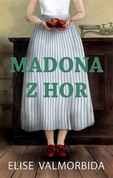 Madona z hor; Elise Varmorbida