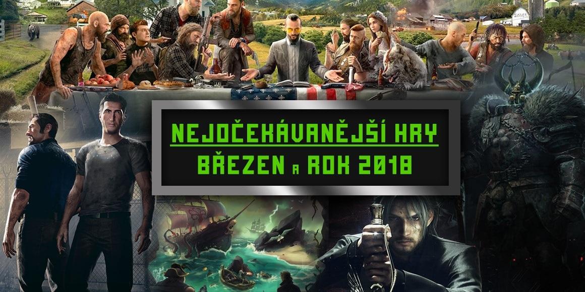 Nejočekávanější hry – březen a rok 2018