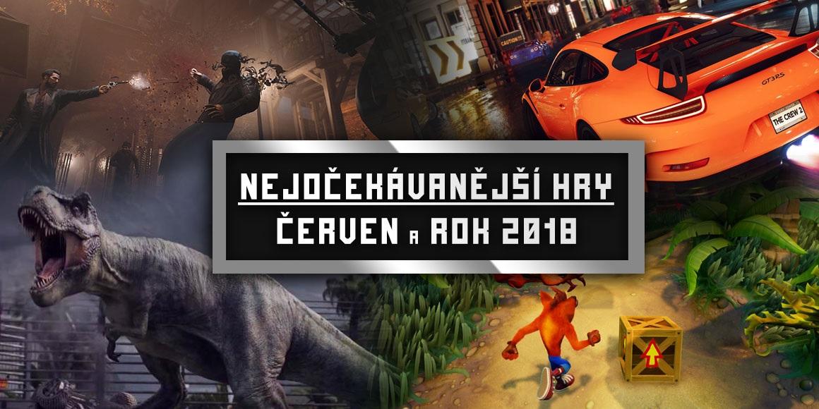 Nejočekávanější hry – červen a rok 2018