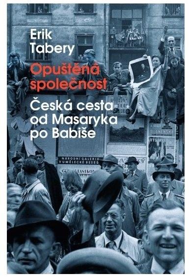 Opuštěná společnost; Erik Tabery