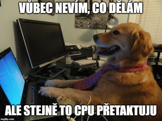 Jak přetaktovat procesor; taktování CPU; overclocking; meme