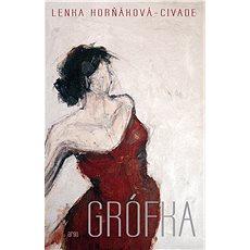 Grófka - Lenka Civade-Horňáková
