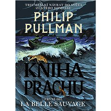 Kniha Prachu 1 - La Belle Sauvage - Philip Pullman