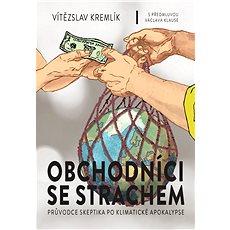 Obchodníci se strachem - Vítězslav Kremlík