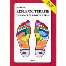 Reflexní terapie Tajemná řeč lidského těla - Kniha
