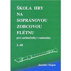 Škola hry na sopránovou zobcovou flétnu 2 - Kniha