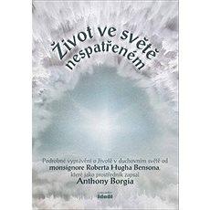 Život ve světě nespatřeném - Kniha