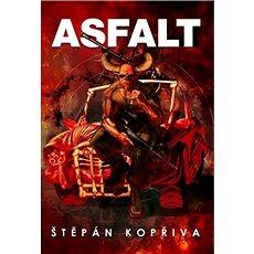 Asfalt - Kniha