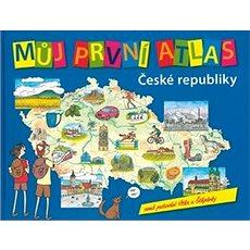 Můj první atlas České republiky, aneb putování Vítka a Štěpánky - Kniha