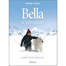 Bella a Sebastian: podle Cécile Aubryové - Kniha