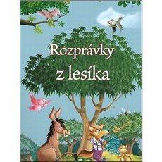 Rozprávky z lesíka - Kniha