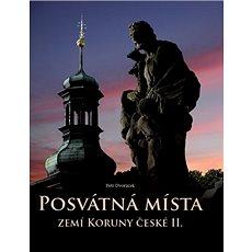 Posvátná místa zemí Koruny české II. - Kniha