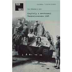 Kapitoly z osvobození Československa 1945 - Kniha