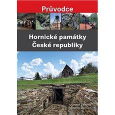 Hornické památky České republiky - Kniha