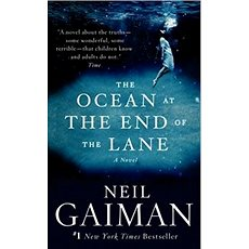 The Ocean at the End of the Lane: A Novel - Kniha