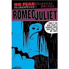 No Fear: Romeo & Juliet. Graphic Novel - Kniha