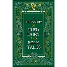 A Treasury of Irish Fairy and Folk Tales - Kniha
