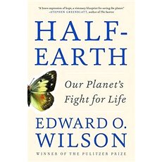Half-Earth: 'Our Planet''s Fight for Life' - Kniha