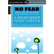 No Fear Shakespeare: A Midsummer Night's Dream - Kniha