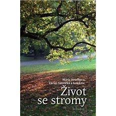 Život se stromy - Kniha