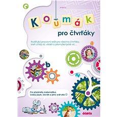 Koumák pro čtvrťáky: Rozšiřující pracovní sešit pro všechny druháky, kteří chtějí víc vědět... - Kniha