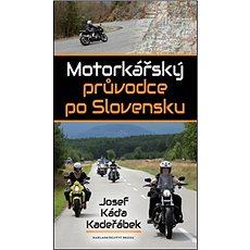 Motorkářský průvodce po Slovensku - Kniha