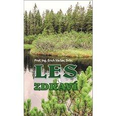 Les a zdraví - Kniha