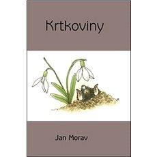 Krtkoviny - Kniha