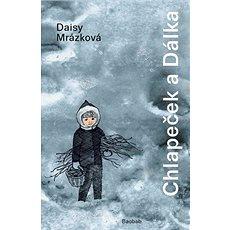 Chlapeček a Dálka - Kniha