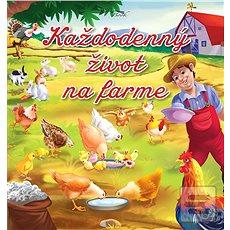 Každodenný život na farme - Kniha
