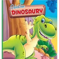 Odvážne dinosaury - Kniha
