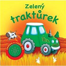 Zelený traktůrek Zmáčkni a uslyšíš mě - Kniha