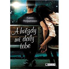 A hvězdy mi daly tebe - Kniha