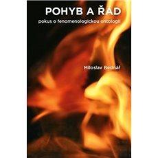 Pohyb a řád: Pokus o fenomenologickou ontologii - Kniha