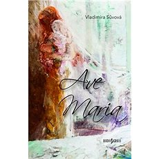 Ave Maria - Kniha