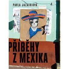Příběhy z Mexika - Kniha