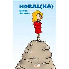 Horal(ka) - Kniha