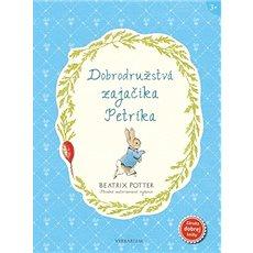 Dobrodružstvá zajačika Petríka - Kniha
