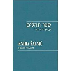 Kniha žalmů: s Rašiho výkladem - Kniha