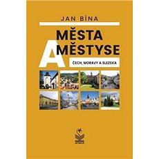 Města a městyse Čech, Moravy a Slezska - Kniha