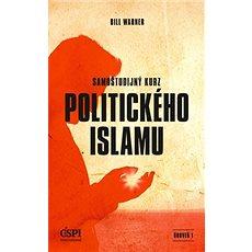 Samoštudijný kurz politického islamu - Kniha