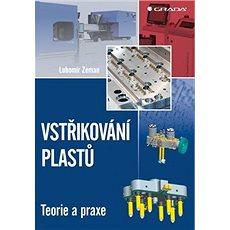 Vstřikování plastů - Kniha